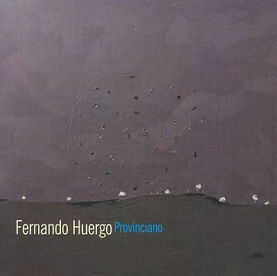 Fernando Huergo Provinciano